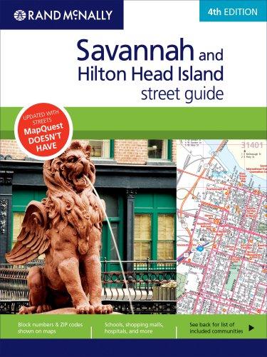 Rand McNally Savannah and Hilton Head Island Street Guide