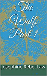 The Wolf, Part 1