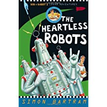 The Heartless Robot (Bob and Barry's Lunar Adventures)