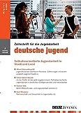 deutsche jugend [Abonnement jeweils 11 Ausgaben jedes Jahr]