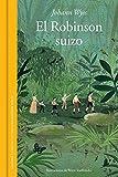 El Robinson suizo (GRANDES CLASICOS, Band 101206)