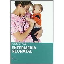 Enfermeria neonatal / Neonatal Nursing