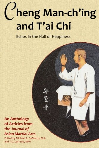 cheng-man-ching-and-tai-chi-echoes-in-the-hall-of-happiness