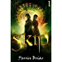 Skip: An Epic Science Fiction Fantasy Adventure Series (Book 1) (English Edition)