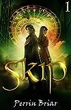 Skip: An Epic Science Fiction Fantasy Adventure Series (Book 1)