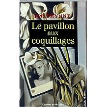 Le Pavillon aux coquillages