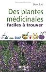 Plantes médicinales faciles à trouver par Lais