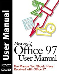 Office 97 User Manual: The Manual You Should Have Received with Office 97