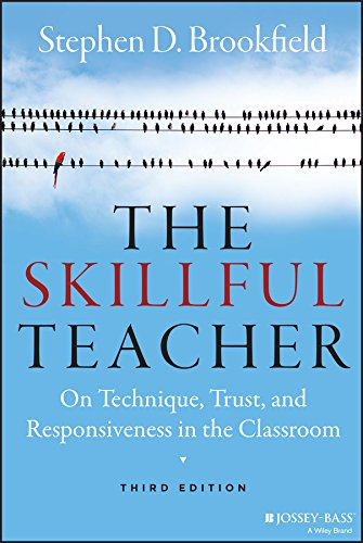 The Skillful Teacher: On Technique, Trust, and Responsiveness in the Classroom (Wile01)