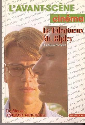 L'Avant-Scène Cinéma N° 491 Avril 2000 - Le Talentueux Mr. Ripley (Anthony Minghella)