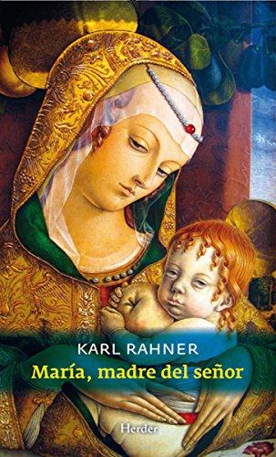 María, madre del Señor por Karl Rahner