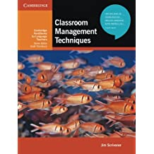Classroom Management Techniques (Cambridge Handbooks for Language Teachers)