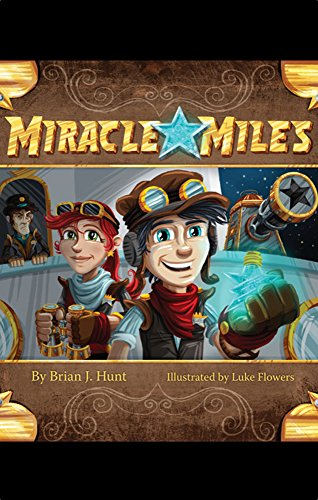 Miracle Miles (Miracle Miles Adventure Book 1) (English Edition)