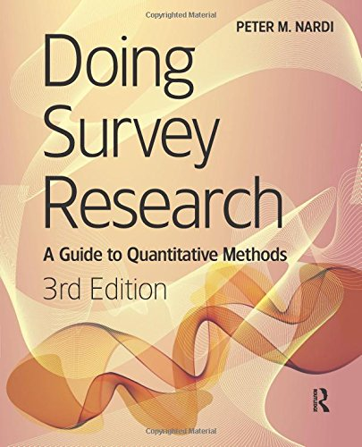Doing Survey Research, 3rd Edition: A Guide to Quantitative Methods
