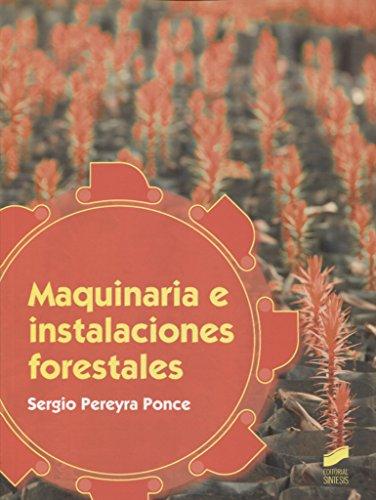 Maquinaria e instalaciones forestales (Ciclos Formativos)