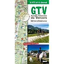 Les Grandes Traversées du Vercors à VTT et à cheval : 302 km d'itinérance