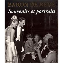 Baron de Redé : Souvenirs et portraits