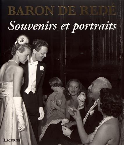 Baron de Redé: Souvenirs et portraits