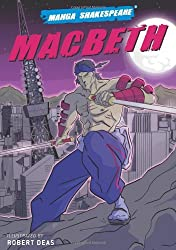 Manga Shakespeare: Macbeth by Robert Deas (2008-06-19)