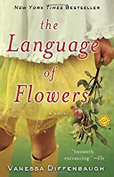 By Vanessa Diffenbaugh - The Language of Flowers