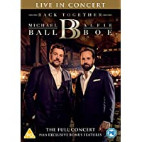 Michael Ball & Alfie Boe: Back Together - Live in Concert