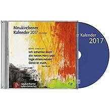 """Neukirchener Kalender 2017, 1 CD-ROM Enthält sämtliche Texte der Kalender der Jahre 2016-2017 und """"momento"""". mit Bibeltext und Tageslied"""