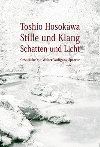 Stille und Klang, Schatten und Licht: Gespräche mit Walter-Wolfgang Sparrer