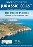 Geology of the Jurassic Coast: The Isle of Purbeck - Weymouth to Studland