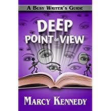 Deep Point of View (Busy Writer's Guides Book 9) (English Edition)