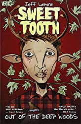 Sweet Tooth Vol. 1: Out of the Deep Woods by Jeff Lemire (2010-05-18)