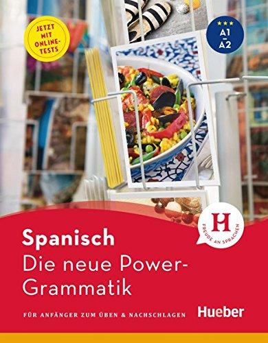Die neue Power-Grammatik Spanisch: Buch mit Onlinetests