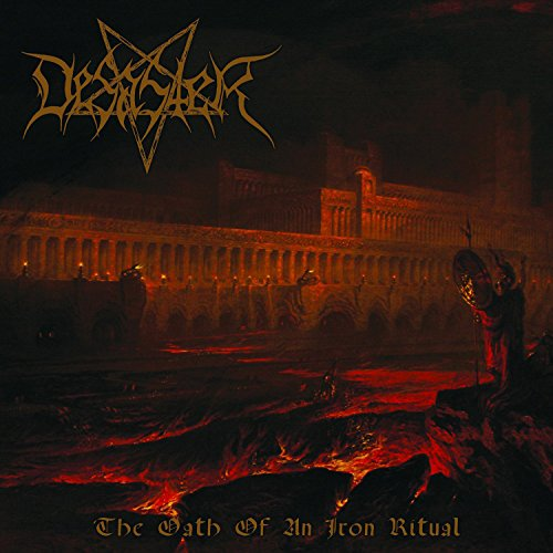 Desaster: The Oath of An Iron Ritual (Audio CD)