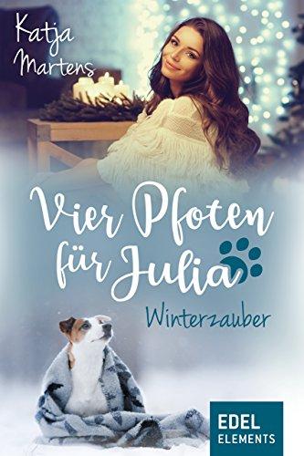 Vier Pfoten für Julia - Winterzauber (Tierärztin Julia) von [Martens, Katja]