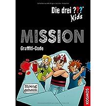 Die drei ??? Kids, Mission Graffiti-Code