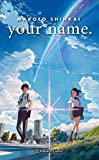 your name. (Novela) (Manga Novelas (Light Novels))