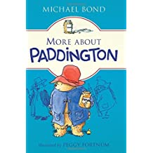 More about Paddington by Michael Bond (2016-07-12)