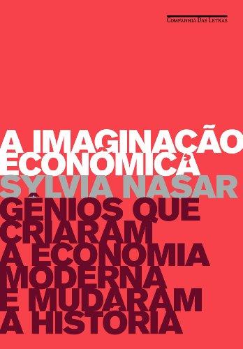 A Imaginação Econômica (Em Portuguese do Brasil) thumbnail