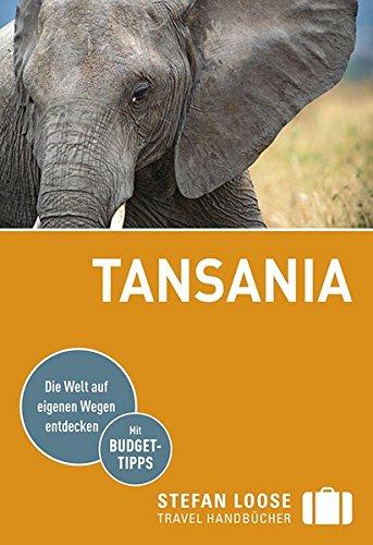 Stefan Loose Reiseführer Tansania: mit Safari-Guide