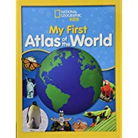 National Geographic Kids My First Atlas of the World: A Child
