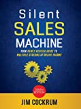 This all-time top seller is now in its 10th major update and ready for 2019 and beyond!As one of the most-read Internet business success authors of all time, Jim is committed to keeping 'Silent Sales Machine' up to date and always full of the...