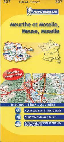 Meuse, Meurthe-et-Moselle, Moselle Michelin Local Map 307 (Michelin Local Maps)