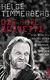 Die rote Olivetti: Mein ziemlich wildes Leben zwischen Bielefeld, Havanna und dem Himalaya