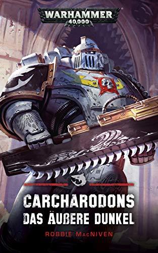 Carcharodons: Das Äußere Dunkel