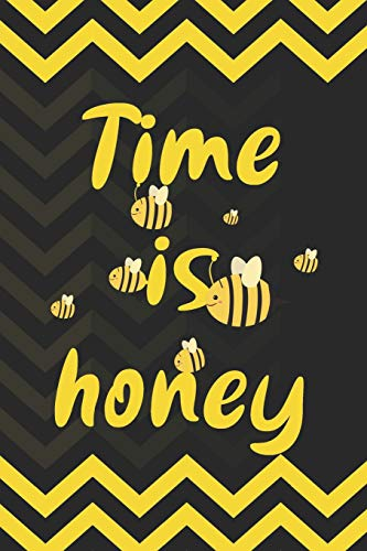Time Is Honey: Blank Lined Notebook ( Beekeeper ) Yellow