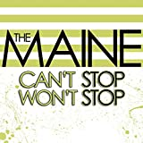 Songtexte von The Maine - Can't Stop Won't Stop