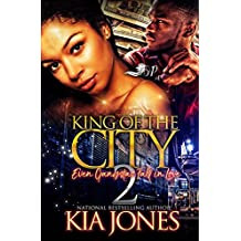 King of The City 2: Even Gangstas Fall in Love (English Edition)