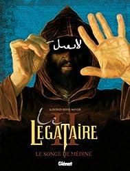 Le Légataire, Tome 2 : Le songe de Médine