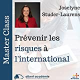 Prévenir les risques à l'international (Master Class)