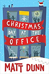 A Christmas Day at the Office (A Day at the Office)