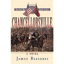 Chancellorsville - a Novel: No. 4 (Civil War Battle)